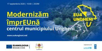 Modernizăm împrEUnă centrul municipiului Ungheni